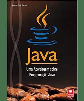 Java. Uma Abordagem Sobre Programação Java