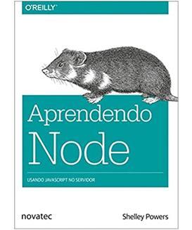 Aprendendo Node: Usando JavaScript no servidor