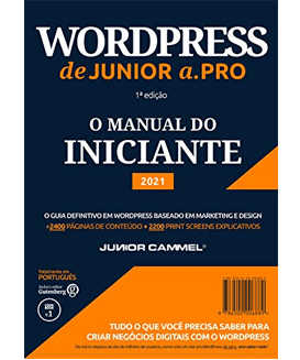 WordPress de Junior a .Pro: Guia Definitivo em WordPress baseado em Marketing e Design