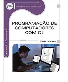 livro Programação de Computadores com C Sharp Visual Studio